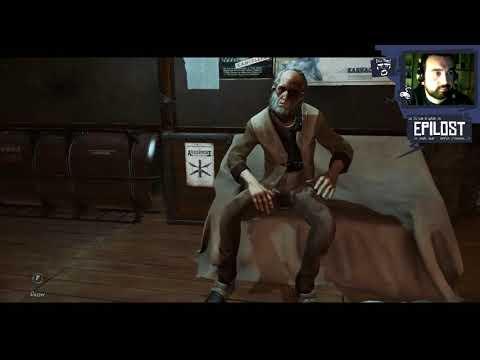 Epilost : Dishonored 2 [Run découverte] - Ep6 : Je flâne devant le conservatoire... Pépouze...