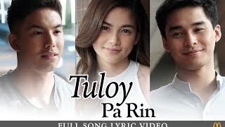 Repeat youtube video Tuloy Pa Rin Full Song Lyric Video
