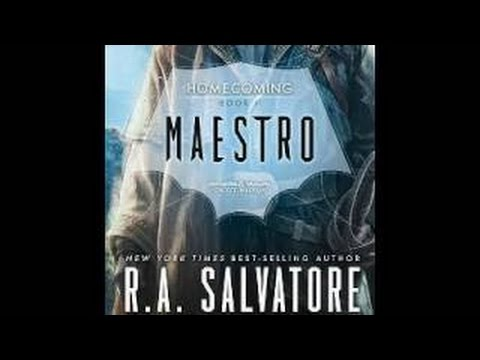 Maestro (Homecoming #2) by R A  Salvatore - Audio Book Part 2