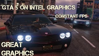 how to play gta 5 on intel  graphics without reducing graphics