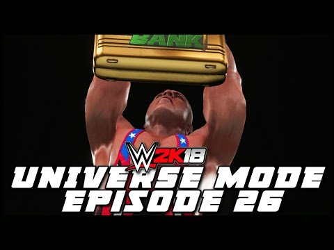 WWE 2K18 | Universe Mode - 'MONEY IN THE BANK PPV!' (PART 1/3) | #26