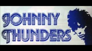 Johnny Thunders - I Was Born To Cry - lyrics