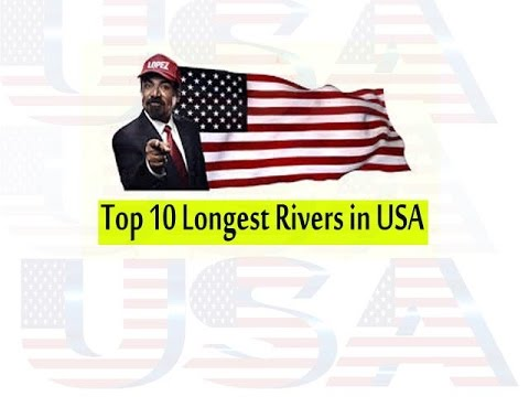 @@@Top 10 Longest Rivers in the USA @@@