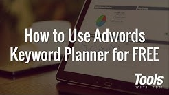 How to Use Google Adwords Keyword Planner for FREE in 2017 (no credit card required)