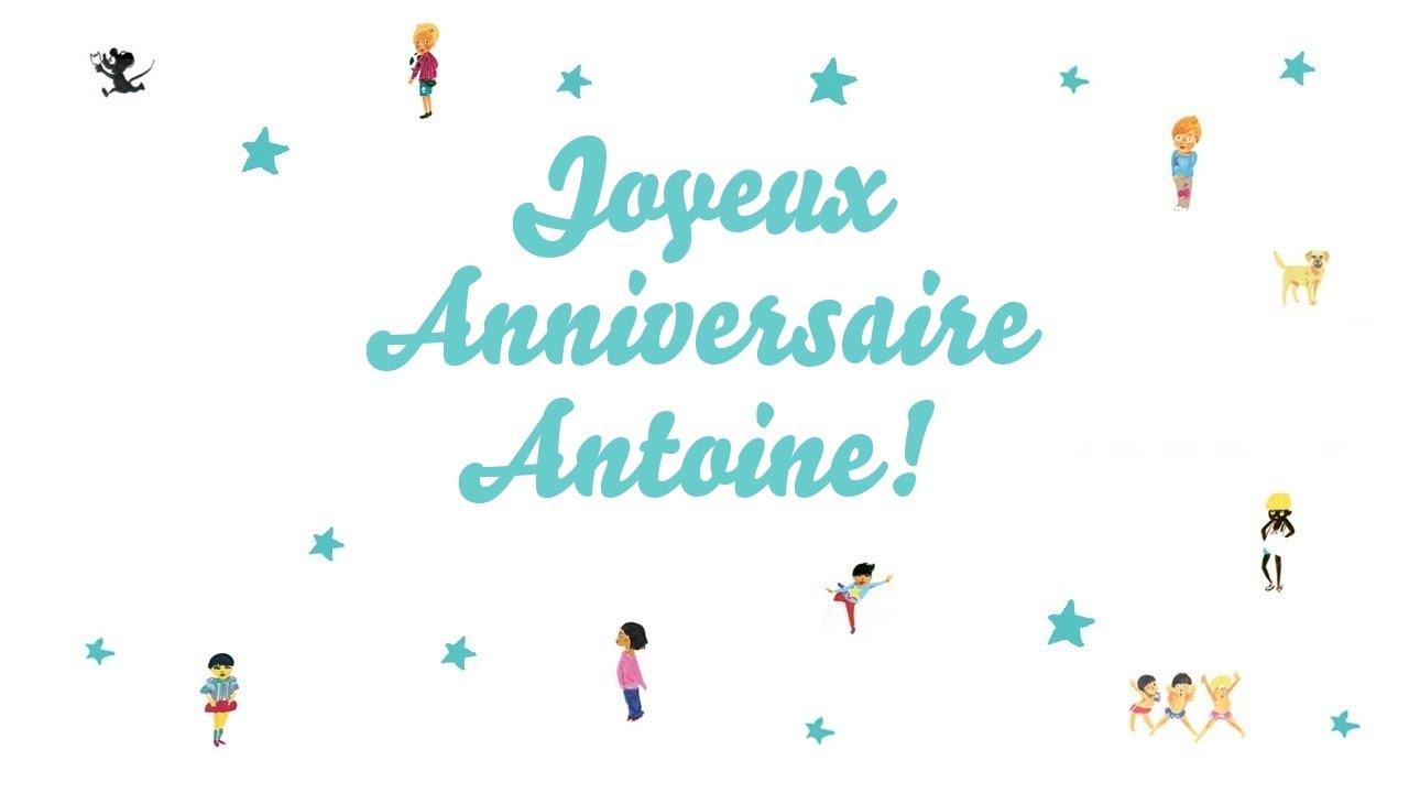 Joyeux Anniversaire Antoine Youtube