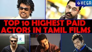 Top 10 Highest Paid Actors in Tamil Films