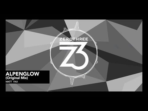 Matt Fax - Alpenglow [Progressive House]