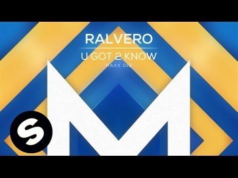 Ralvero - U Got 2 Know