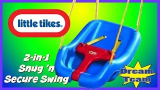 Little Tikes 2 in 1 Snug N Secure Swing | The Dream Team Review