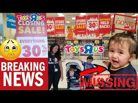 BABY ARI KIDNAPPED INSIDE TOYSRUS!!! SADDEST VIDEO EVER! TOYSRUS GOING OUT  OF BUSINESS! LAST GOODBYE