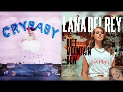 Diet Mountain Dew x Milk and Cookies - Melanie Martinez & Lana Del Rey Mashup