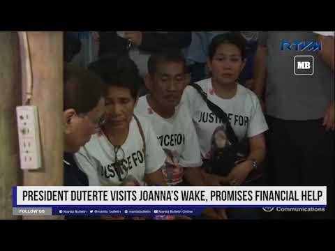 President Duterte visits Joanna's wake, promises financial help