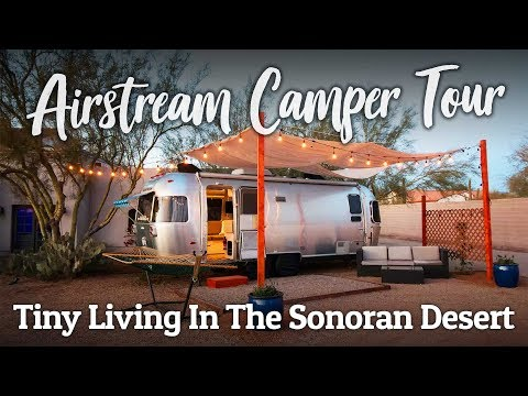 Tiny Living In The Sonoran Desert :: Airstream Camper Tour
