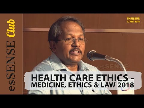 Health Care Ethics - Medicine, Ethics & Law 2018
