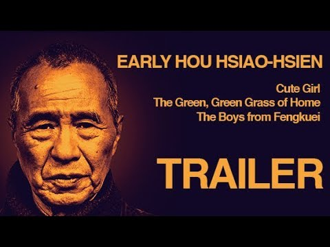 EARLY HOU HSIAOHSIEN: THREE FILMS 19801983 Masters of Cinema HD