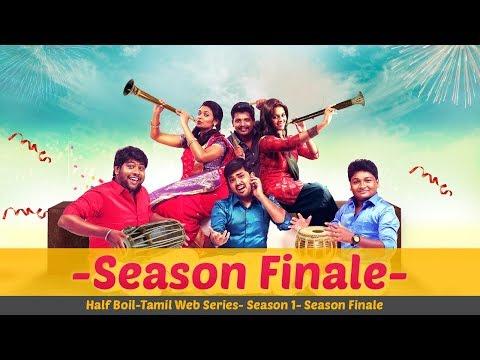 Half Boil   Web Series - Episode 8   - Season Finale -   GO-SU   Madras Central