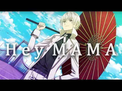 K - Project - Hey MAMA [ AMV ] 1 of 2