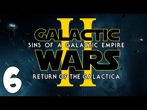 RETURN OF THE GALACTICA! Sins of a Galactic Empire: Galactic Wars - Episode II [New Republic] #6