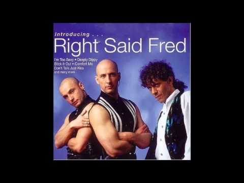 Right Said Fred Im Too Sexy The Original Audio Youtube
