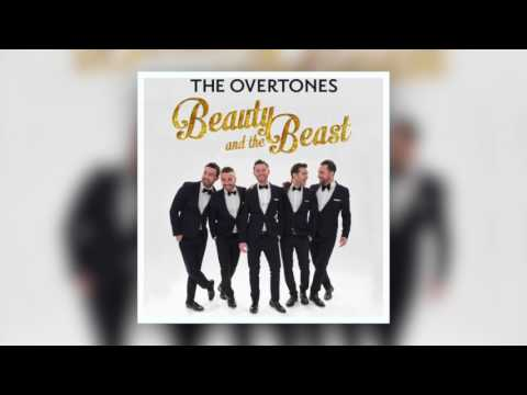 The Overtones - Beauty and the Beast  #BeOurGuest