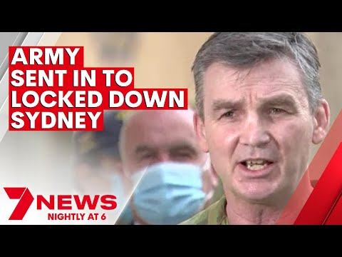 Sydney Lockdown Update: Army begins patrolling COVID hotspots   7NEWS