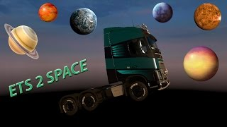 Ets 2 Truck Ride In Space 999 Kmh Speed Euro Truck Simulator 2