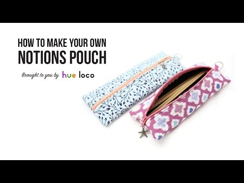 How To Make A Notions Pouch Sewing Tutorial