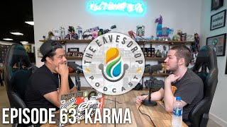 Karma | MY PLANS GOING FORWARD | The Eavesdrop Podcast Ep. 63