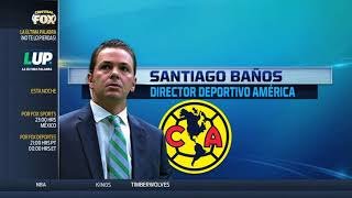 Santiago Baños habla sobre las transferencias de América