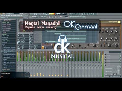 A R Rahman's Mental Manadhil - OK Kanmani - Instrumental cover by Dhiphan Krish - FL Studio