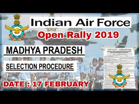 Airforce Open Rally Madhya Pradesh 2019 Group Y Bharti Date 17 February 2019 Mp3