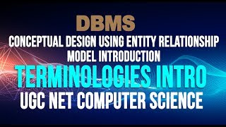 04 Conceptual Design Using Entity Relationship model Introduction