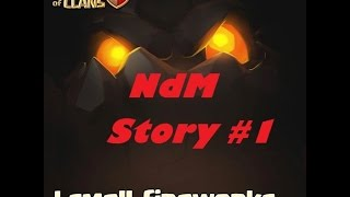 NdM STORY #1 - Clash of clans