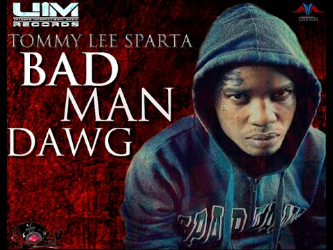 Tommy Lee Sparta - Bad Man Dawg - Clean