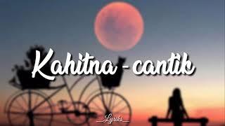 Kahitna - Cantik (eclat cover)| Lyrics