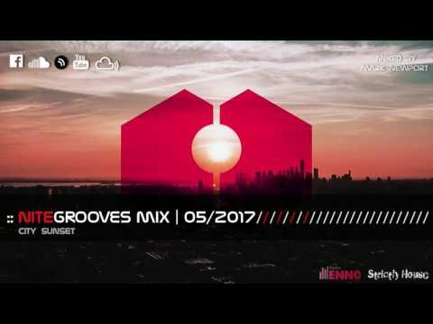 :: nitegrooves mix | Deep House, Tech House & Progressive House | 05/2017