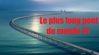 Le plus long pont du monde - record du monde