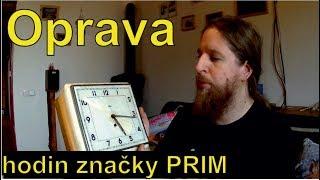 Oprava hodin značky PRIM