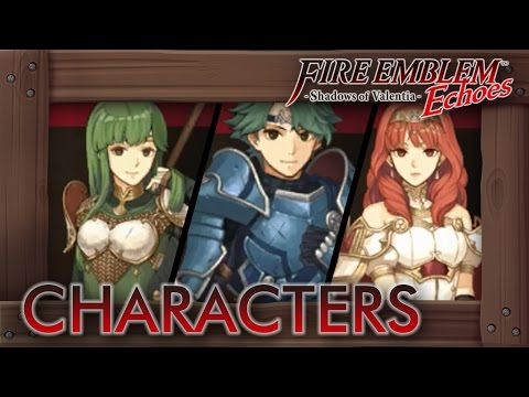 Fire Emblem Echoes - All Characters