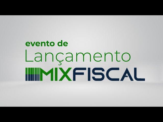 Evento de Lançamento Mix Fiscal