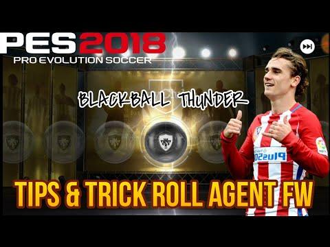 TIPS & TRICK ROLL BLACKBALL THUNDER AGENT FW PES 2018 Mobile!