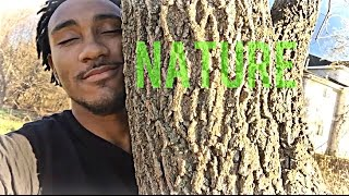 Go Get You Some Nature!! #2