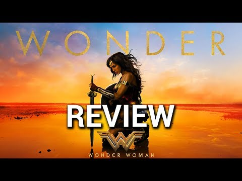 Wonder Woman [ Official Movie Review ] Brand New 2017 Film Reaction