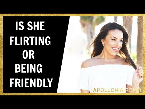 Is She Flirting With Me or Being Friendly? 10 Signs She's Flirting!