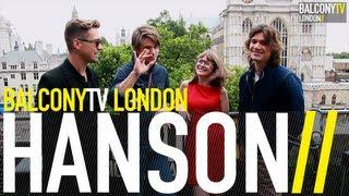 HANSON - INTERVIEW (BalconyTV)