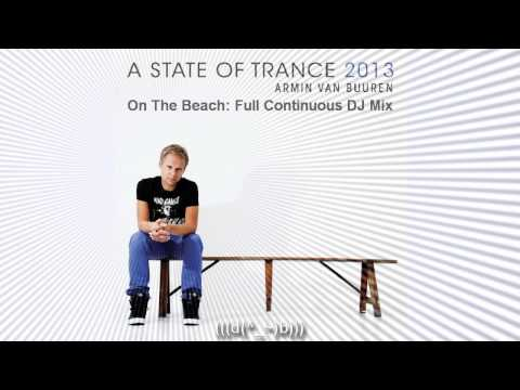 Armin van Buuren - A State Of Trance 2013 (On The Beach Full Continuous DJ Mix) Mp3