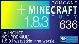 PL Jak zainstalować mody do Minecraft 1.8.3 NON Premium - Instalacja Launchera