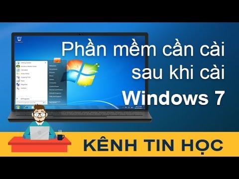 Những phần mềm cần thiết sau khi cài lại Windows 7