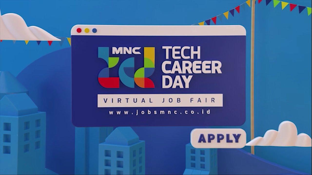 Ada Bursa Kerja Mnc Tech Career Day Segera Cek Ratusan Loker Di Www Jobsmnc Co Id