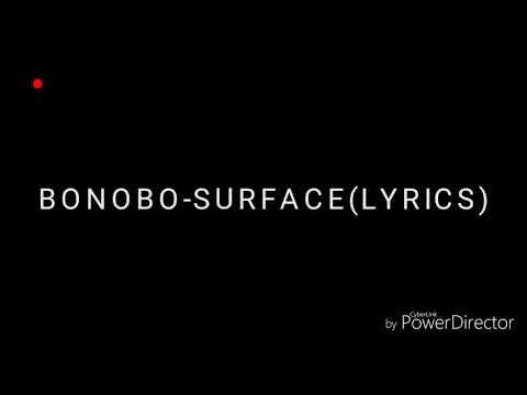 BONOBO-SURFACE(LYRICS)